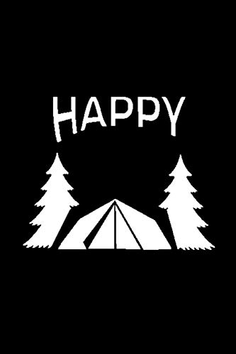 Happy: Notebook - This is the last thing you always forgot to take with to your journey- Cute Nature Mountain Camp Note Book for Travel Life Outside ... under 10$ - Journal, Composition and Diary