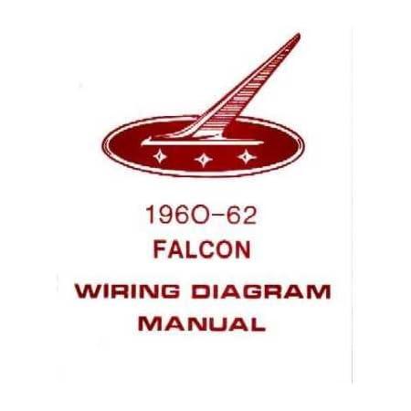 Amazon.com: 1960 1961 1962 FORD FALCON Wiring Diagrams Schematics:  Everything ElseAmazon.com