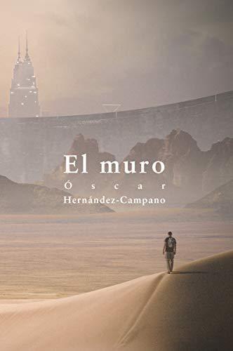 MURO,EL (NARRATIVA)