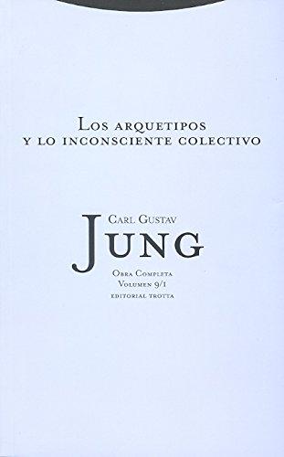 Los Arquetipos Y Lo Inconsciente Colectivo Volumen 9/1: Vol. 9/1 (Obras Completas de Carl Gustav Jung)