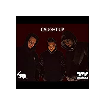 Caught Up (feat. Mtstreets)