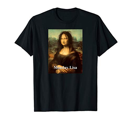 Montag Mona Lisa Funny Art Graphic Painting Bad Hair Day Tee