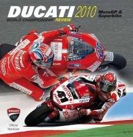 Ducati 2010. Ediz. illustrata