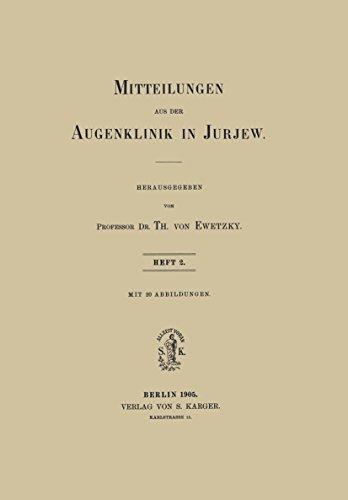 Mitteilungen aus der Augenklinik in Jurjew: Band 1, Heft 2