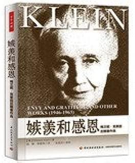 Envy and gratitude - Melanie Klein later writings election