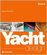 Yacht design. Dal concept alla rappresentazione