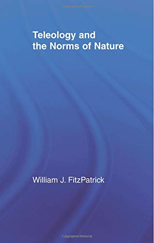 Teleology and the Norms of Nature