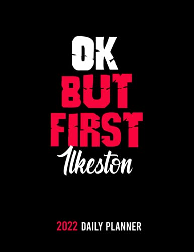 OK,but first Ilkeston: /personalized Monthly Weekly & Daily Schedule Organizer & Planning Agenda 2022 /academic school dayplanners /Calendar notebook,diary,journal,to do list