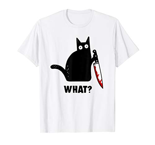 What? - cat murder with knife - horror cat halloween gift T-Shirt