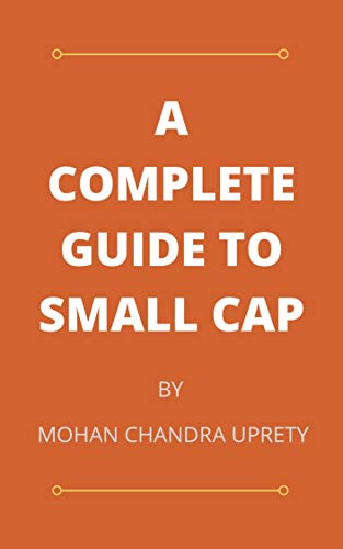A COMPLETE GUIDE TO SMALL CAP (English Edition)