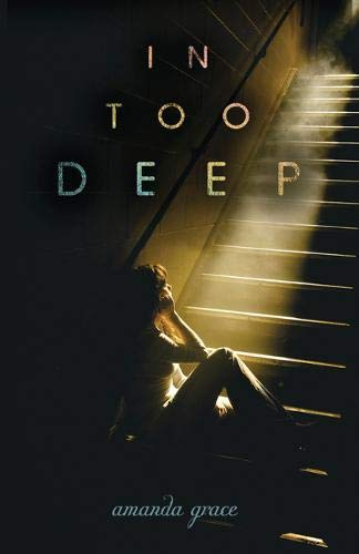 Download In Too Deep (Junior Library Guild Selection) 0738726001