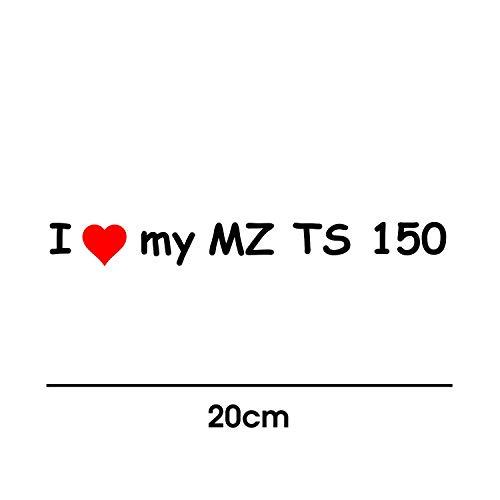 myrockshirt I Love My MZ TS 150 20cm Aufkleber für Motorrad Bike Roller Mofa Sticker Decal Tuningaufkleber Tuning