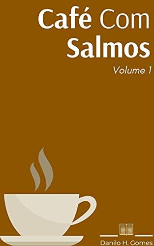 Café Com Salmos: Volume 1