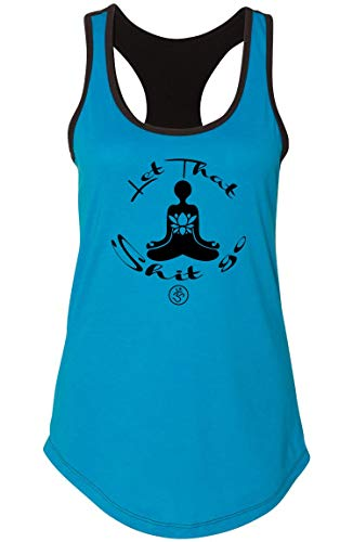 Ladies Colorblock Tank Top Let That Shit Go Yoga Graphic Turquoise/Black M