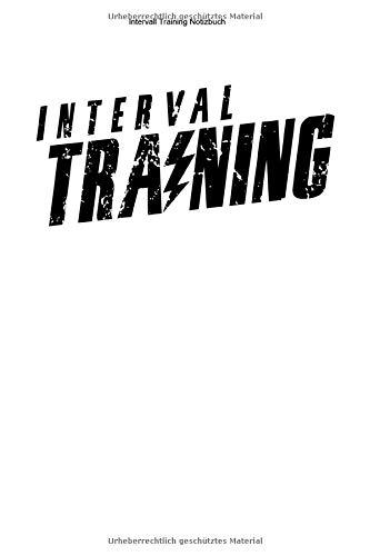 Intervall Training Notizbuch: 100 Seiten | Linierter Inhalt | Sport Workout Ausdauersport Ausdauer Team Geschenk Sportart Fitness Cardio