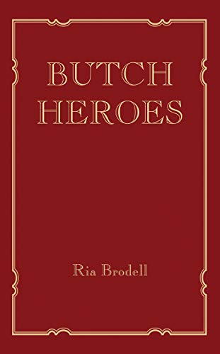 Butch Heroes (Mit Press)
