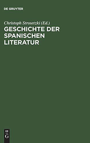 Geschichte der spanischen Literatur