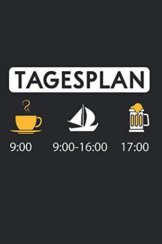 Notizbuch Tagesplan Kaffee Segeln Bier: Kaffee I Tagebuch I liniert I 100 Seiten