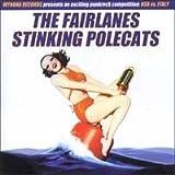 The Fairlanes / Stinking Polecats