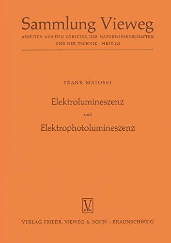 Elektrolumineszenz Und Elektrophotolumineszenz (German Edition)