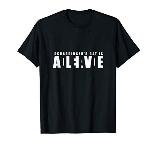 Schrödingers Katze - Dead AND Alive T-Shirt