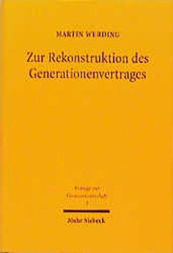 Zur Rekonstruktion des Generationenvertrages: Ökonomische Zusammenhänge zwischen Kindererziehung, sozialer Alterssicherung und ... (Beiträge zur Finanzwissenschaft, Band 3)