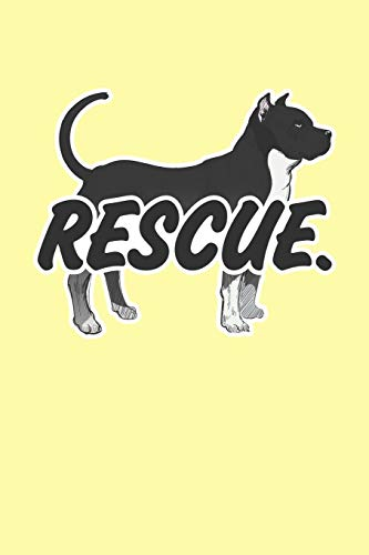 Rescue.: Yellow Composition Journal Diary Notebook | For Pet Dog Owners Lovers Teens Girls Students Teachers Adults Moms| College Ruled Lined Pages | 6x9 120 White Pages