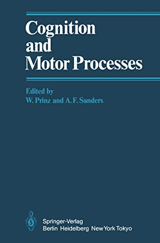 Cognition and Motor Processes (English Edition)