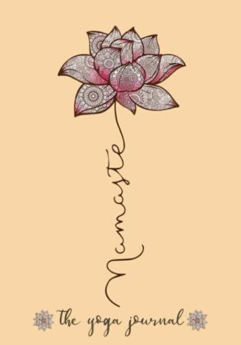 notebook 7 pollici Namaste Mandala Lotus Love Yoga The Yoga Journal: Yoga Instructor Notebook Journal | 7  x 10  Lined Notebook Gift for Women Yoga Teachers