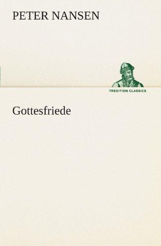 Gottesfriede (TREDITION CLASSICS)