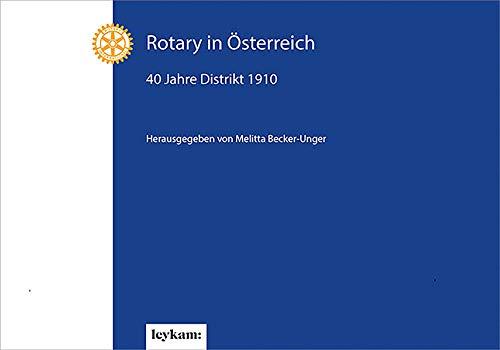 Rotary in Österreich - 40 Jahre Distrikt 1910