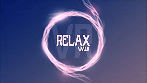Relax Walk VR [Instant Access]