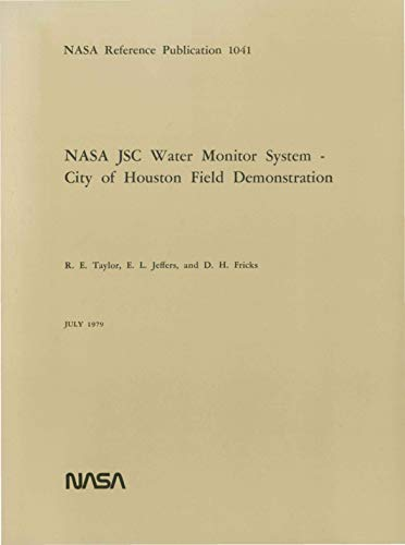 NASA JSC water monitor system: City of Houston field demonstration (English Edition)