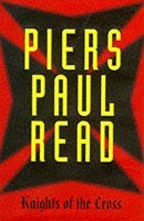 Knights Of The Cross by Piers Paul Read (1997-04-14)