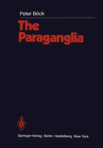 The Paraganglia (Handbuch der mikroskopischen Anatomie des Menschen Handbook of Mikroscopic Anatomy (6 / 8))