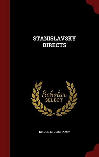 STANISLAVSKY DIRECTS