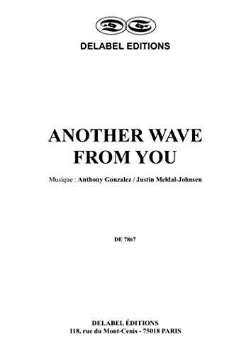 ANOTHER WAVE FROM YOU