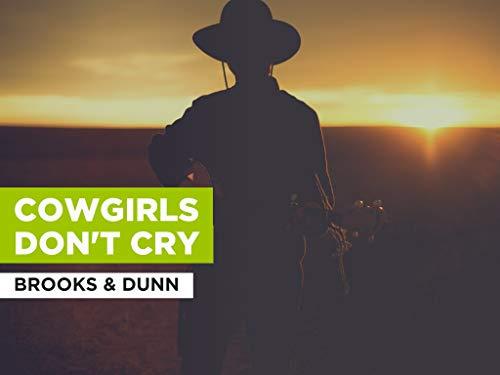 Cowgirls Don't Cry im Stil von Brooks & Dunn