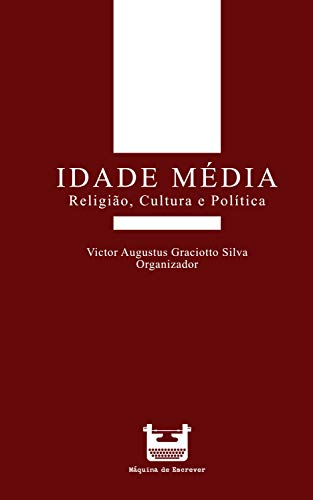 Idade Média: religião, cultura e política