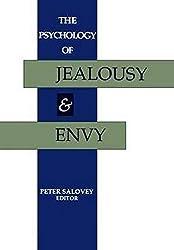 The Psychology of Jealousy and Envy