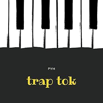 Trap Tok