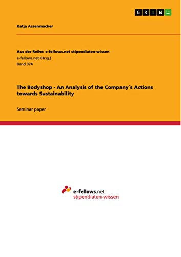 The Bodyshop - An Analysis of the Company´s Actions towards Sustainability (English Edition)