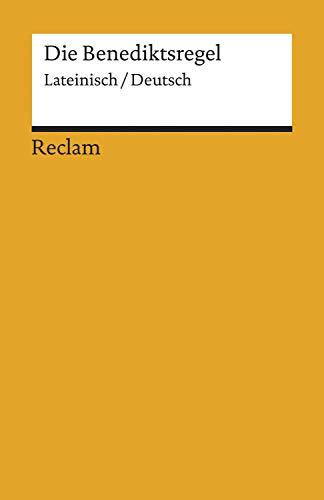 Die Benediktsregel. Lateinisch/Deutsch: Reclams Universal-Bibliothek