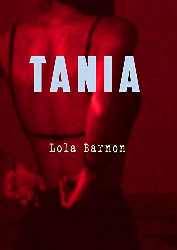 Tania de Lola Barnon
