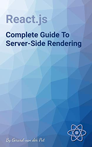 React.js Complete Guide To Server-Side Rendering (Front-end development Book 1) (English Edition)