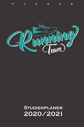 Laufschuh Running Team Studienplaner 2020/21: Semesterplaner (Studentenkalender) für Fitness-begeisterte und Fans des Körperkults