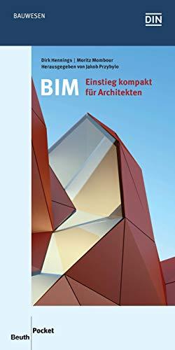 BIM - Einstieg kompakt für Architekten (Beuth Pocket) (German Edition)