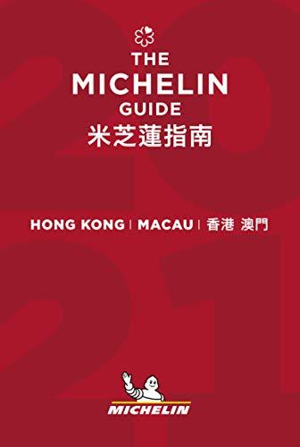 Hong Kong Macau - The MICHELIN Guide 2021: The Guide Michelin (Michelin Hotel & Restaurant Guides)