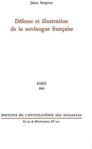 Défense et illustration de la novlangue française
