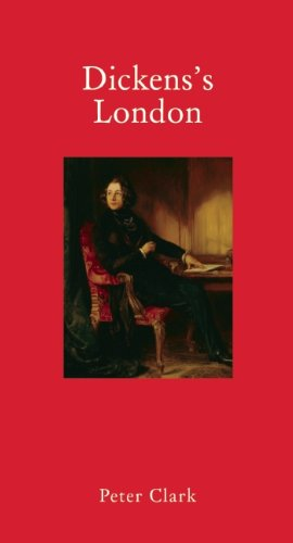 Dickens's London (Armchair Traveller (Haus Publishing))